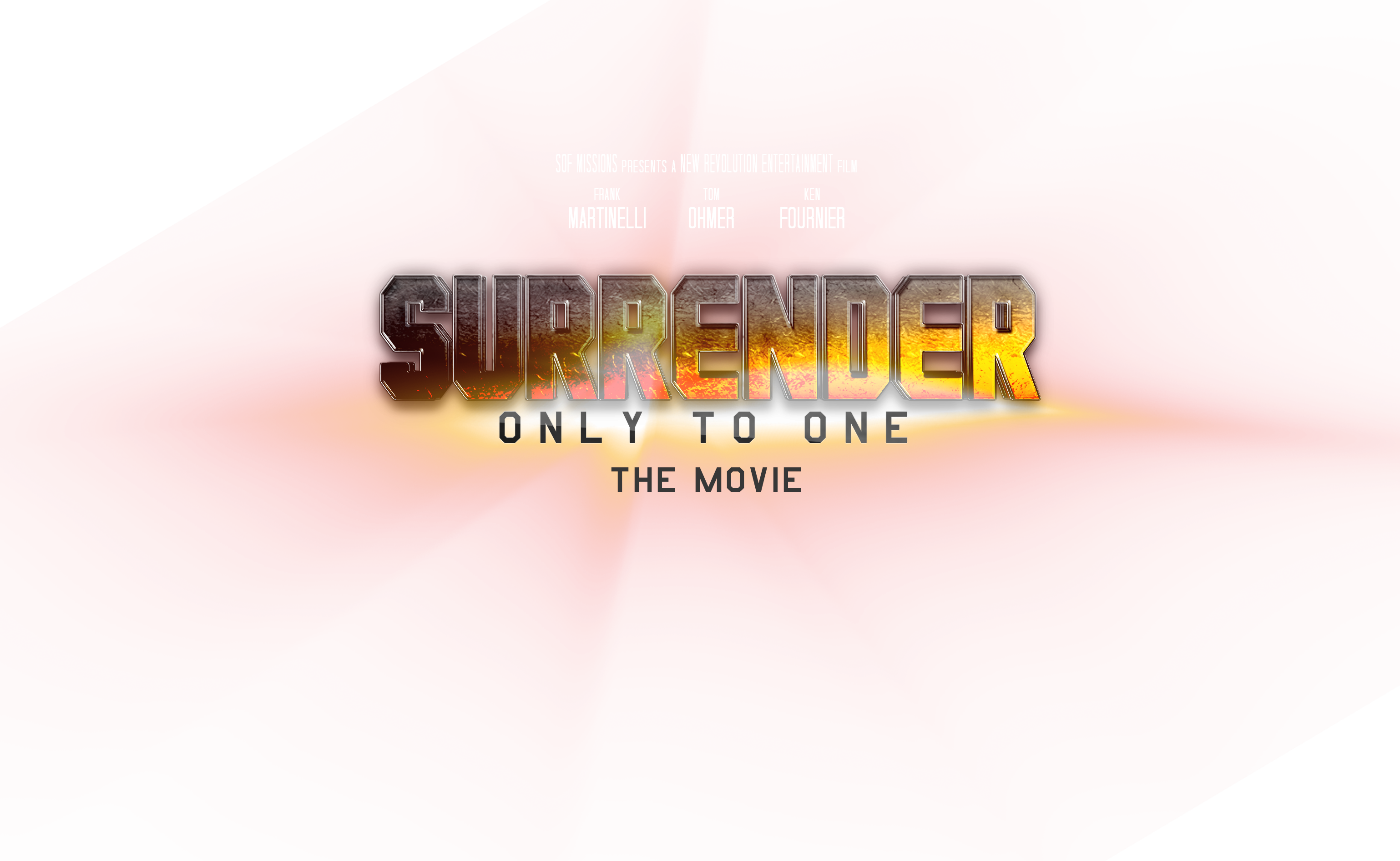 Surrender Only To One The Movie